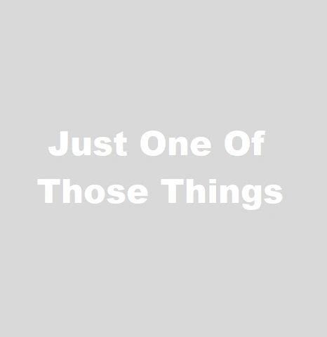 Just One Of Those Things **