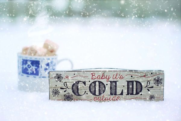 Baby, It's COLD Outside! **
