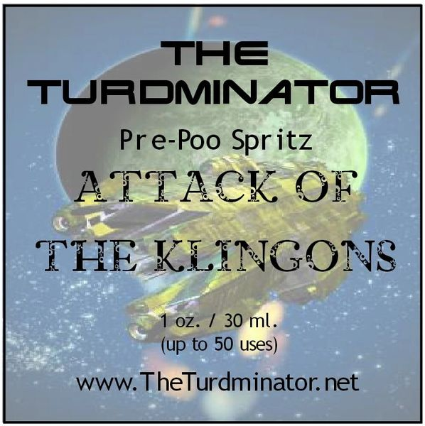 Attack Of The Klingons - The Turdminator pre-poo spritz