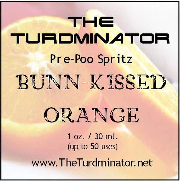 Bun-Kissed Orange - The Turdminator pre-poo spritz