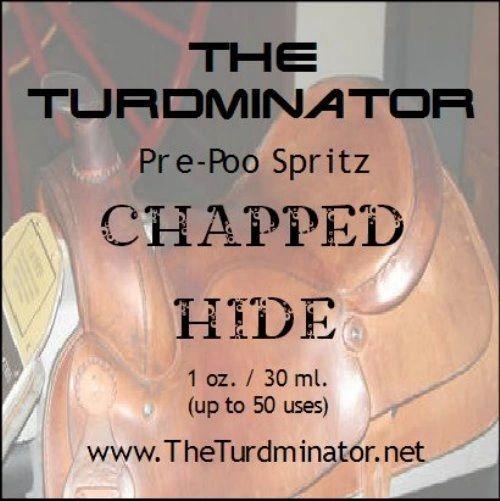 Chapped Hide - The Turdminator pre-poo spritz