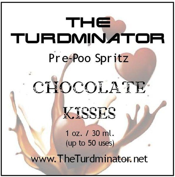 Chocolate Kisses - The Turdminator pre-poo spritz