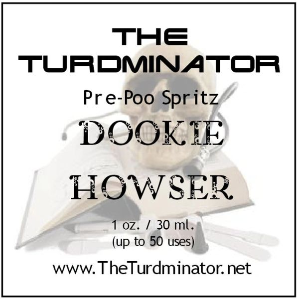 Dookie Howser - The Turdminator pre-poo spritz