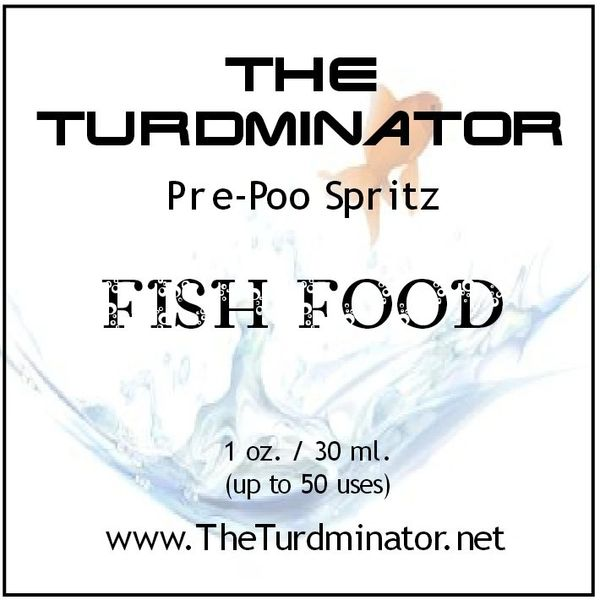 Fish Food - The Turdminator pre-poo spritz