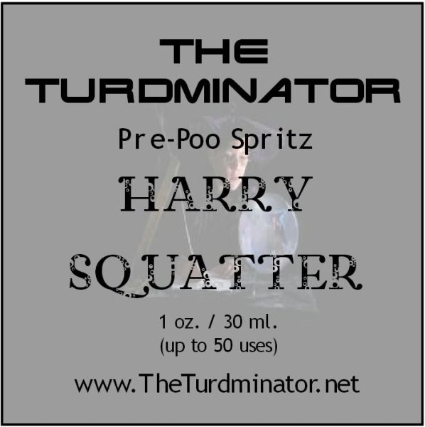Harry Squatter - The Turdminator pre-poo spritz