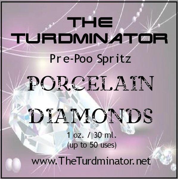 Porcelain Diamonds - The Turdminator pre-poo spritz