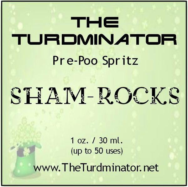 Sham-Rocks - The Turdminator pre-poo spritz