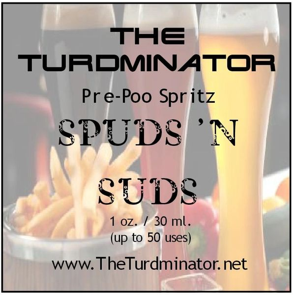 Spuds 'N Suds (for men) - The Turdminator pre-poo spritz