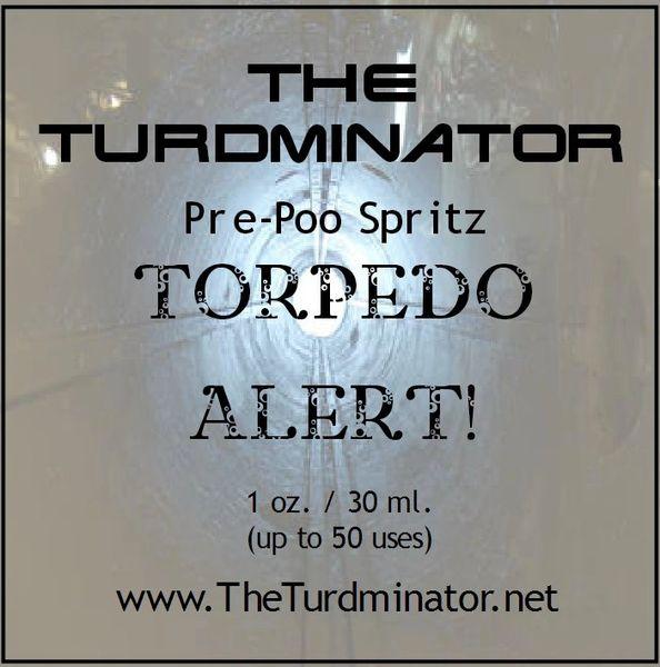 Torpedo Alert - The Turdminator pre-poo spritz