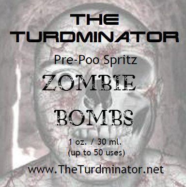 Zombie Bombs - The Turdminator pre-poo spritz
