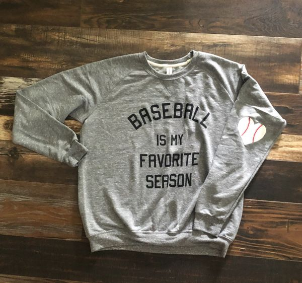 Baseball is My Favorite Season - French Terry Pullover