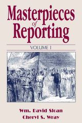 Masterpieces of Reporting, Vol. 1 (Sloan & Wray)