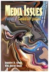 Media Issues: Point/Counterpoint (Greer & Sloan)