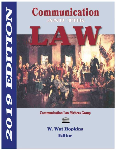 Communication and the Law 2019 Edition