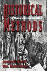 Historical Methods in Mass Communication, 4th edition