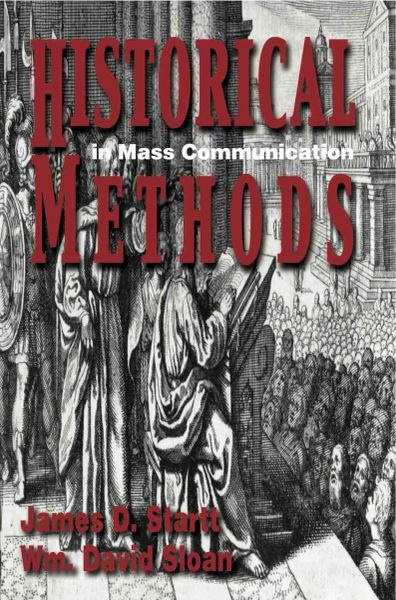 Historical Methods in Mass Communication, 4th edition (2019) BULK ORDERS