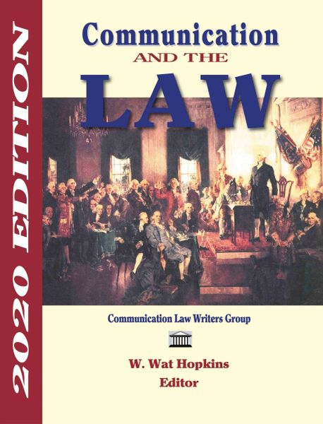 Communication and the Law, 2020 Edition