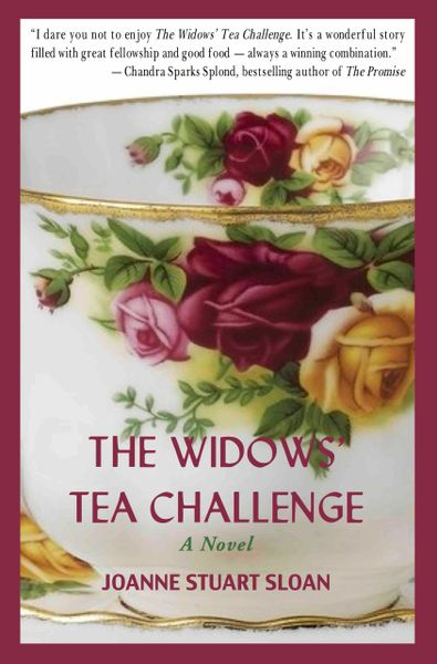 Sloan, The Widows' Tea Challenge, A Novel