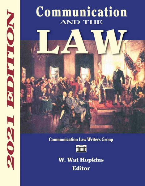 Communication and the Law 2021 Ed. BULK ORDERS