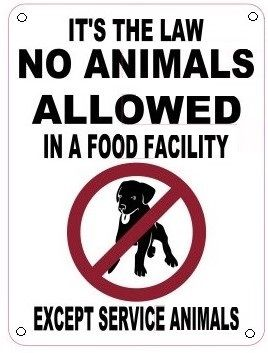 NO ANIMALS ALLOWED IN A FOOD FACILITY SIGN (ALUMINUM SIGN) | HPD ...