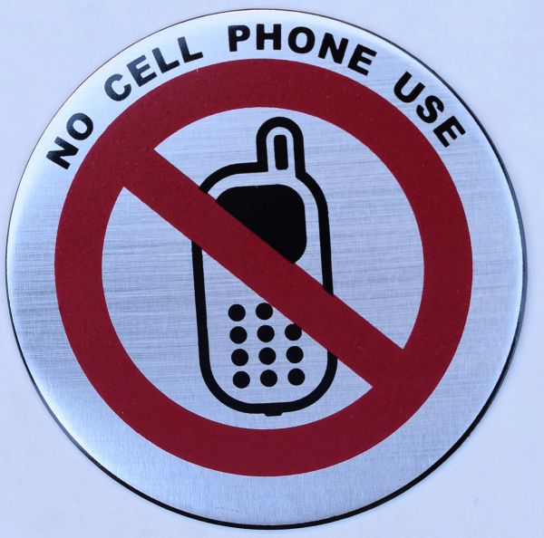 NO CELL PHONE USE SIGN (ROUND CIRCLE ALUMINUM SIGNS, 3
