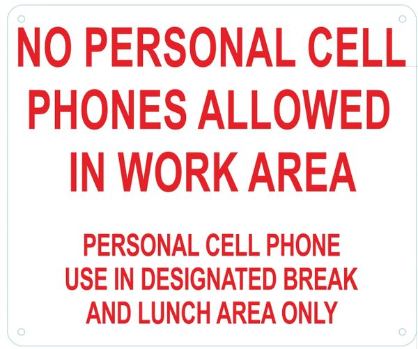 HPD SIGN: NO PERSONAL CELL PHONE USE ALLOWED WHILE AT WORK