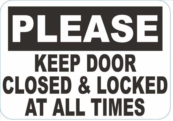The Hpd Sign Always Close And Lock The Door Sign Aluminum