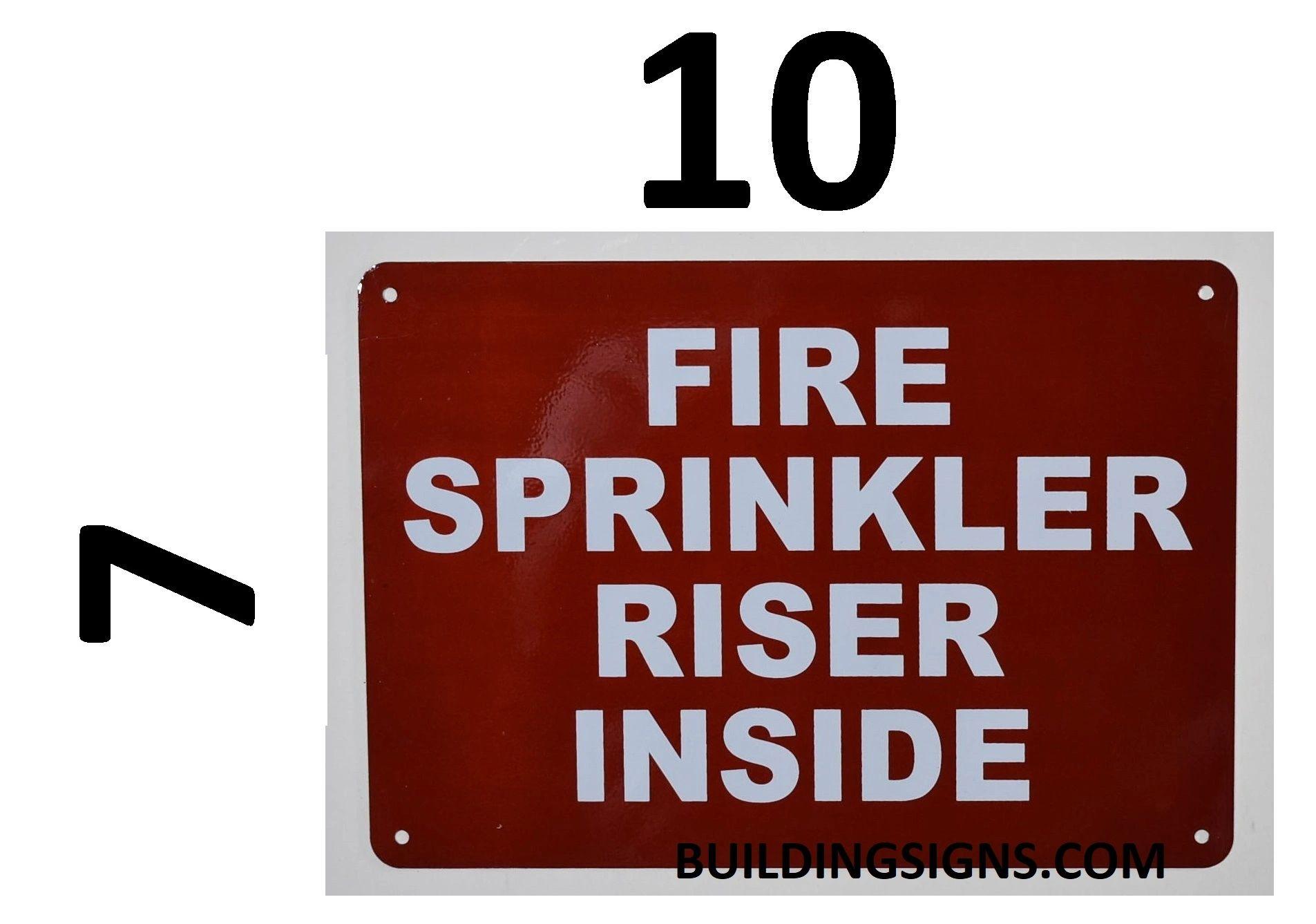 FIRE SPRINKLER RISER INSIDE SIGN- REFLECTIVE !!! (ALUMINUM SIGNS 7X10)