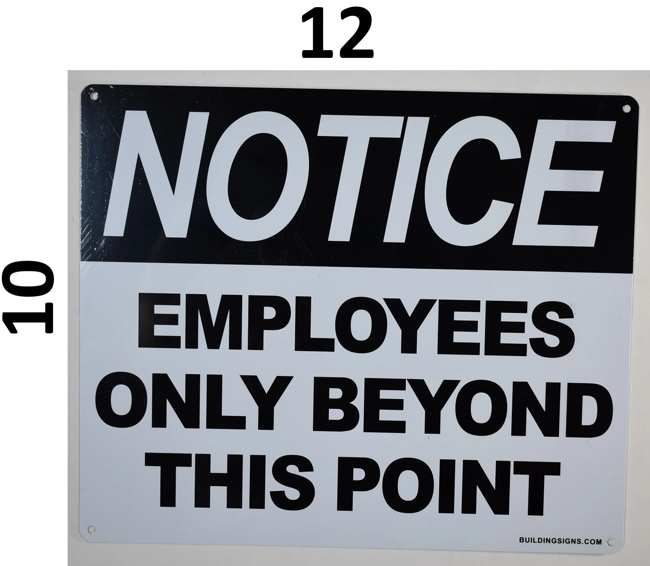 """Employees Only Beyond This Point Sign 10/""""x7/"""" .040 Aluminum"""