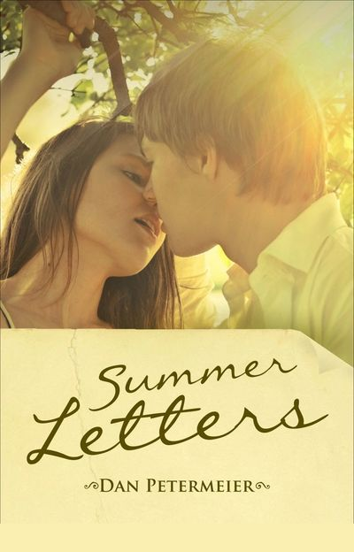 Summer Letters novel written by novelist Dan Petermeier. Available in Paperback and e-book format