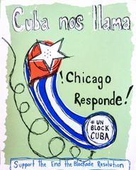 Cuba Nos Llama- Chicago Responde !