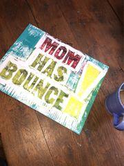Mom Has Bounce