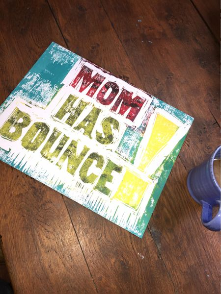Mom Has Bounce