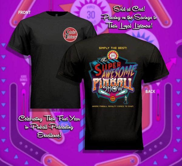 Super Awesome Pinball Show Tee Shirt SAPS