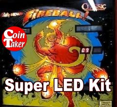 2. FIREBALL CLASSIC LED Kit w Super LEDs