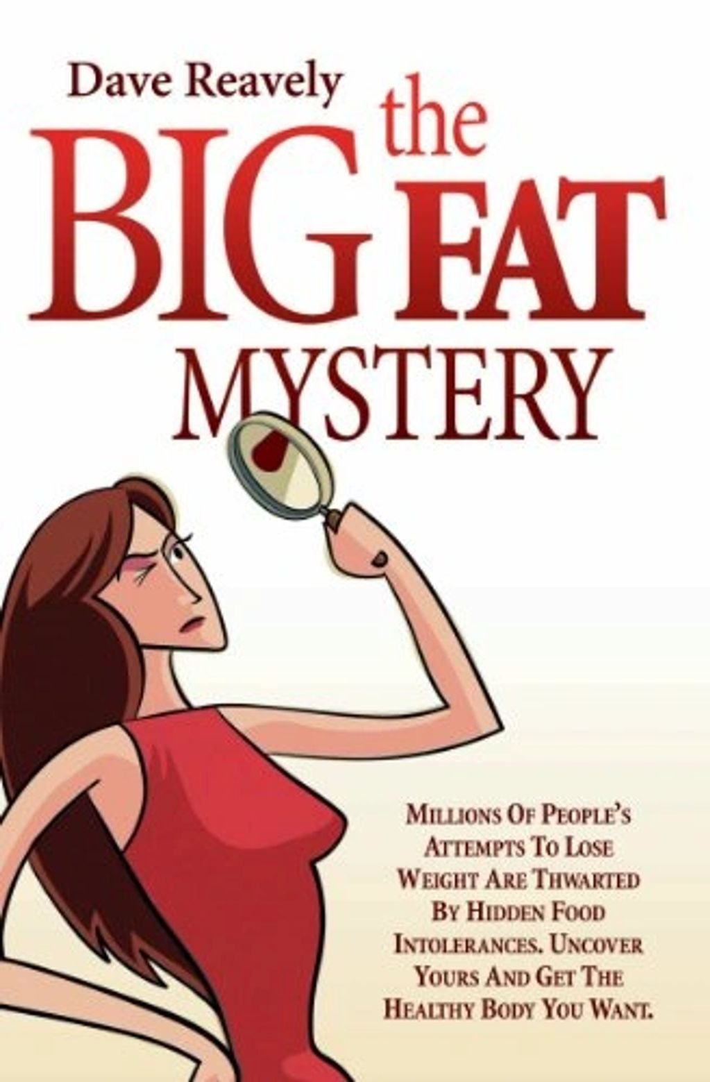 The Big Fat Mystery by Dave Reavely