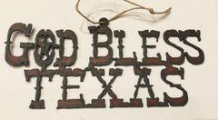 God Bless Texas Rusty Ornament