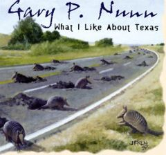 Gary P. Nunn What I like About Texas