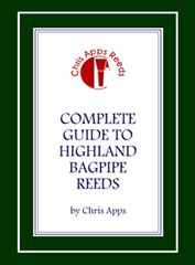 Complete Guide to Highland Bagpipe Reeds