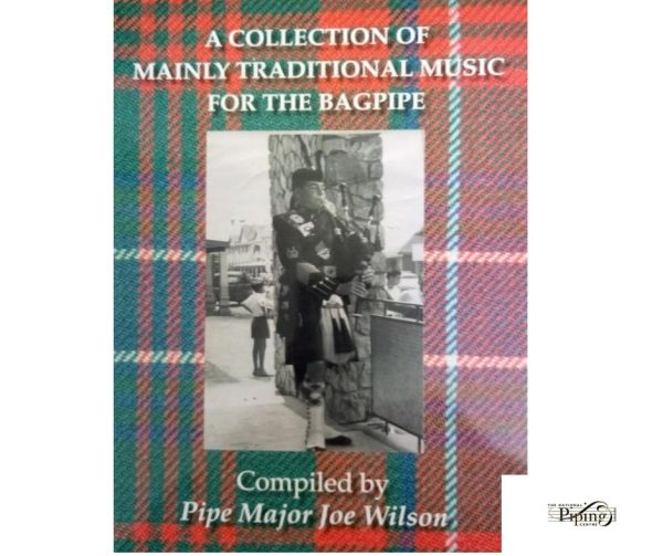 A Collection of Mainly Traditional Bagpipe Music