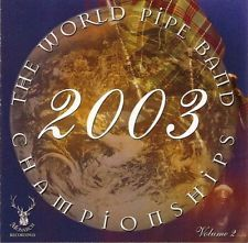 2003 World Pipe Band Championships - Vol 2