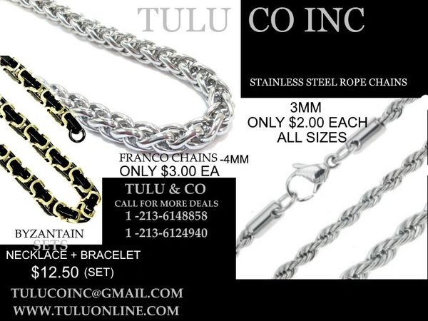 STAINLESS STEEL CHAINS ON SALE , FROM $1.00 & UP , ROPE CHAINS $2.00 EA
