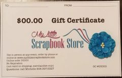 My Little Scrapbook Store Gift Certificate: Choose Amount SENT USPS MAIL