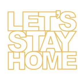 LET'S STAY HOME Cut file by Paige Evans