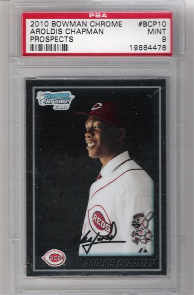 2010 Aroldis Chapman Bowman Chrome PROSPECTS PSA 9 MINT