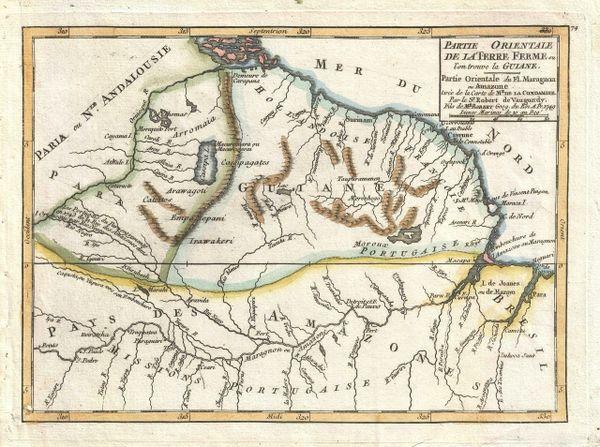De Vaugondy Map, Partie Orientale de la Terre Ferme où l'on trouve la Guiane...