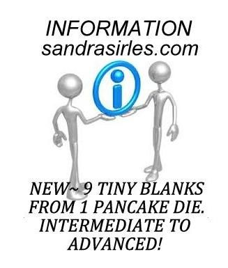 __SMALLEST SIZE: 9 TINY BLANKS FROM 1 PANCAKE DIE INFORMATION: