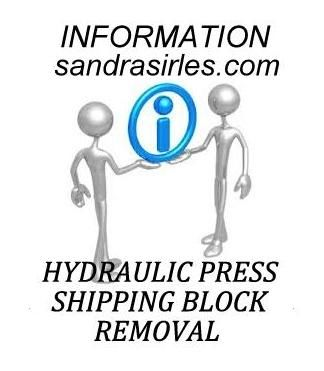 __HYDRAULIC JEWELRY PRESS SHIPPING BLOCK REMOVEL INFORMATION