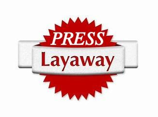 PRESS LAYAWAY