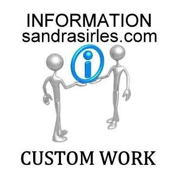 CUSTOM WORK INFORMATION